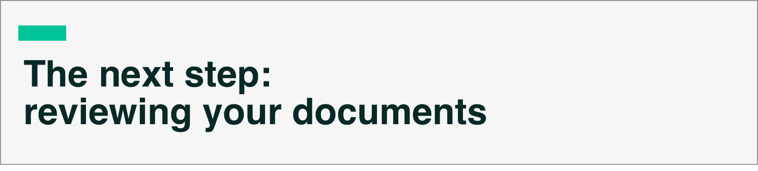 The Next Step: Reviewing Your Documents