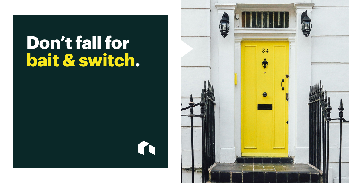 Side by Side Image: Left Image is Bold Text That Reads: Don't Fall for Bait & Switch. Right is of Yellow Front Door on the Right