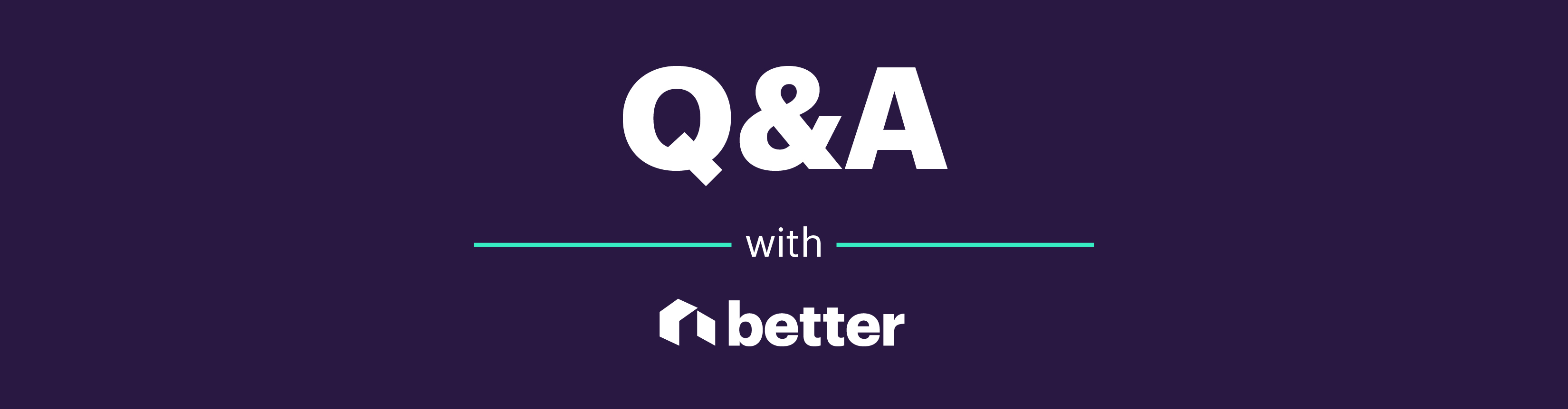 Graphic: Q & A with Better""