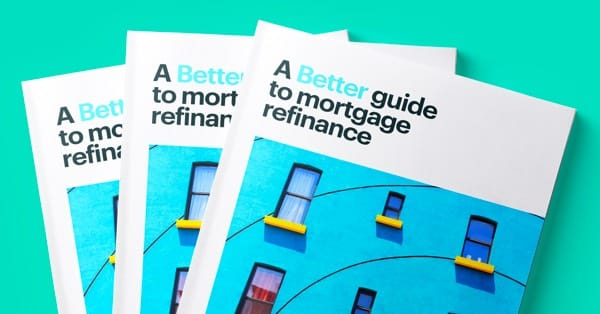 Better Guide to Refinance