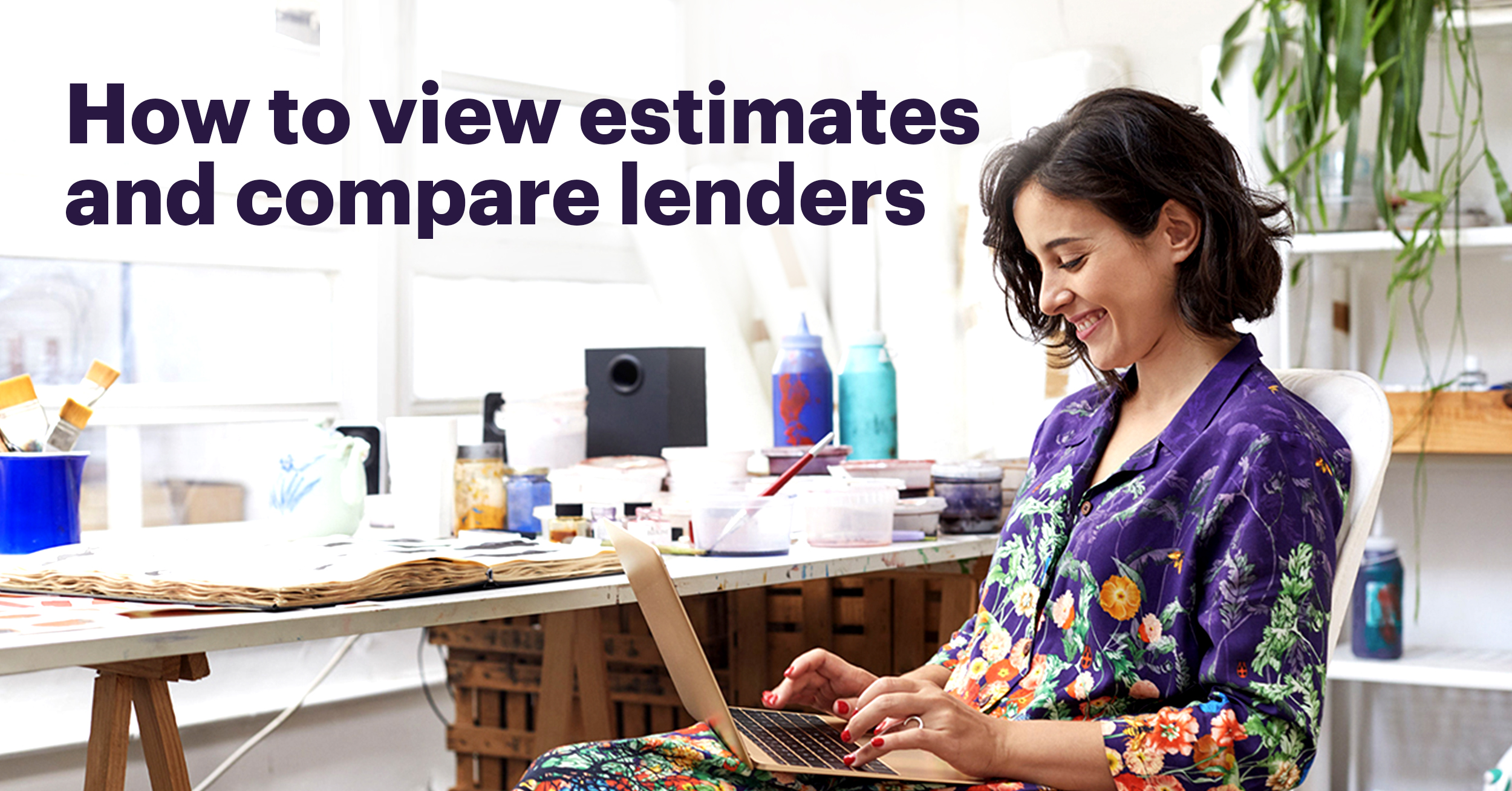 Woman with Laptop and Text that States How to View Estimates and Compare Lenders
